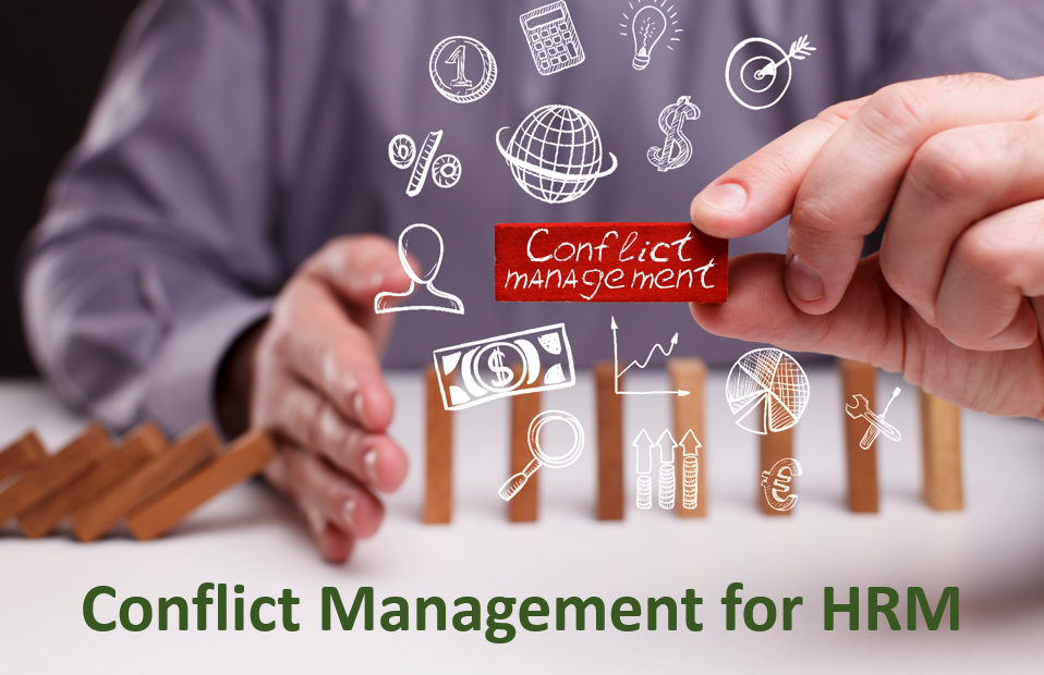 Conflict Management for HRM